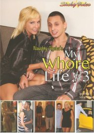 Naughty Alysha's My Whore Life 3 Porn Video