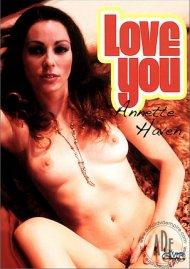 Love You Annette Haven