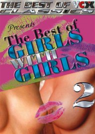 Best of Girls With Girls, The Porn Video