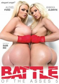 Battle Of The Asses 5 Porn Movie