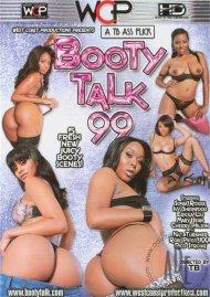 Booty Talk 99 Porn Video