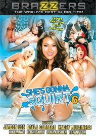 She's Gonna Squirt 6 Porn Video
