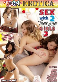 Sex With 2 Teenage Girls 2