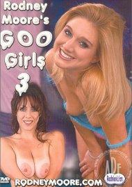 Rodney Moore's Goo Girls 3