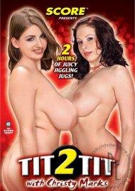 Tit 2 Tit With Christy Marks
