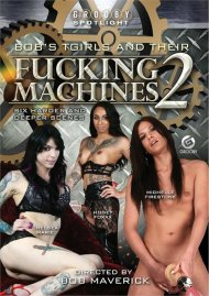 Bobs TGirls And Their Fucking Machines 2 Porn Movie