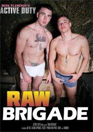 Raw Brigade Porn Video
