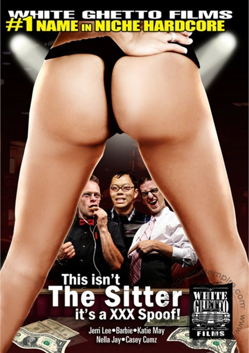 This Isn't The Sitter...It's A XXX Spoof!