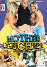 Mother Daughter Tag Teams
