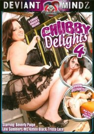 Chubby Delights 4 Porn Video
