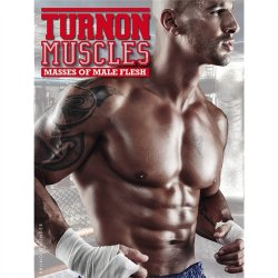 Turn On: Muscles