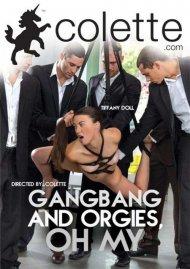 Gangbang And Orgies Oh My