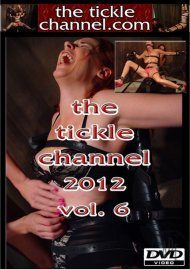 Tickle Channel 2012 Vol. 6, The Porn Video