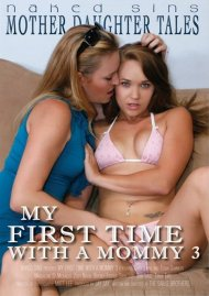 My First Time With A Mommy 3