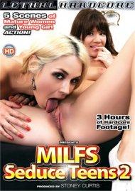 MILFS Seduce Teens 2 Porn Video