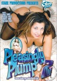 Pleasingly Plump 2 Porn Video