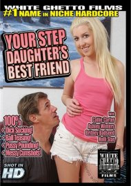 Your Step Daughters Best Friend Porn Movie
