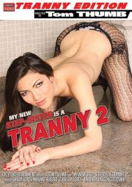 My New Step-Sister Is A Tranny 2