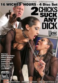 2 Chicks Suck Any Dick - Wicked 16 Hours