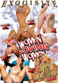 Women Loving Women: Please Don't Tell My Husband Vol. 2