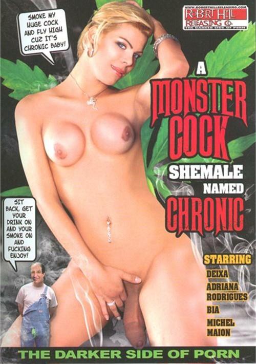 Monster Cock She-Male Named Chronic, A