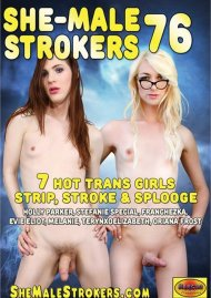She-Male Strokers 76