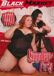 BBW Slumber Party Porn Video