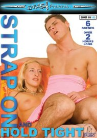 Strap On and Hold Tight Porn Video