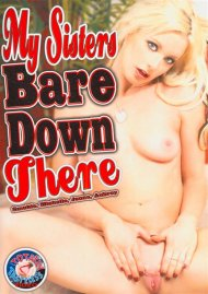 My Sisters Bare Down There Porn Video