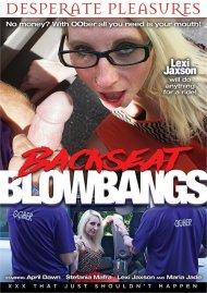 Backseat Blowbangs Porn Movie