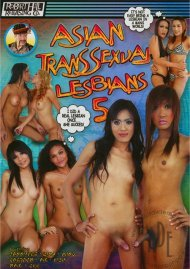 Asian Transsexual Lesbians 5 Porn Video