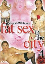 Fat Sex in the City 4 Porn Video