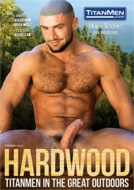 Hardwood: TitanMen In The Great Outdoors