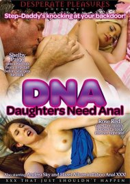 DNA: Daughters Need Anal Porn Video