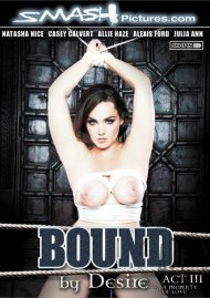 Bound By Desire: Act 3 - A Property Of Love Porn Video