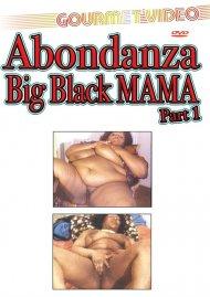 Abondanza Big Black Mama Part 1 Porn Video