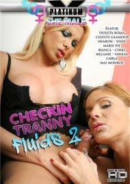 Checkin Tranny Fluids 2 Porn Video