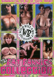 Fat Fannies Collection Vol. 1, The Porn Video