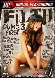 Filth Cums First 3 Porn Video
