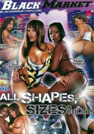 All Shapes, Sizes & Colors Porn Video