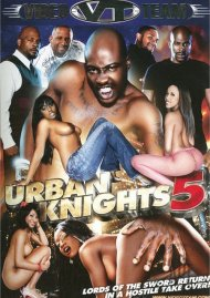 Urban Knights 5 Porn Video