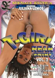 T-Girl Rear Entry Vol. 3 Porn Video
