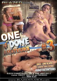 One N' Done Amateurs Vol. 3 Porn Video