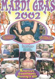 Dream Girls: Mardi Gras 2002