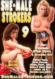 She-Male Strokers 9 Porn Video