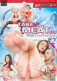 Take My Meat... While I Lick Your Feet! #2
