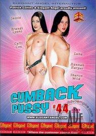 Cumback Pussy 44