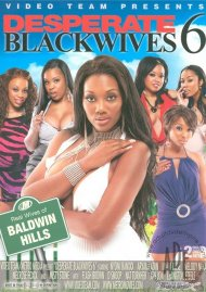 Desperate Black Wives 6 Porn Video