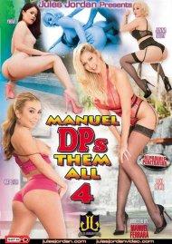 Manuel DPs Them All 4 Porn Video
