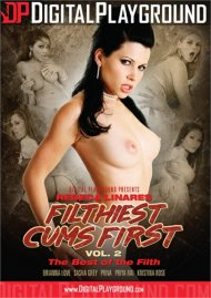 Filthiest Cums First Vol. 2: The Best of the Filth